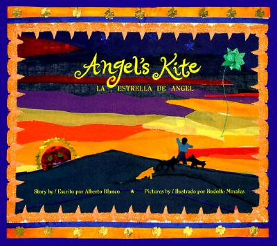 Angel's Kite/LA Estrella De Angel By Blanco, Alberto/ Morales, Rodolfo (ILT)