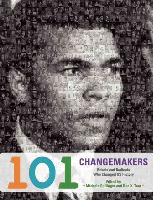 101 Changemakers By Bollinger, Michele